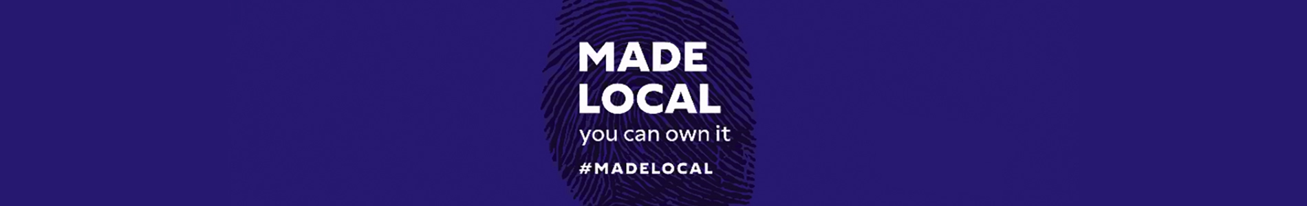 MADE LOCAL